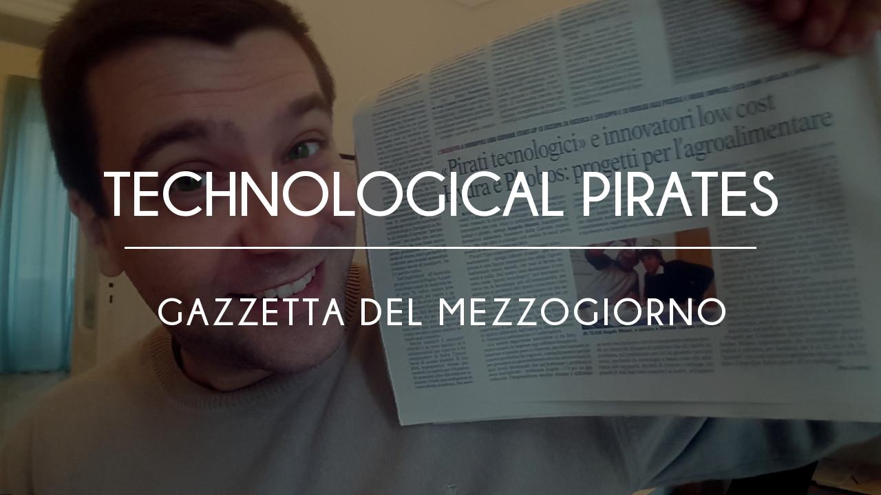 Technological Pirates Gazzetta del Mezzogiorno